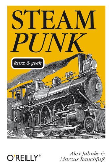 Steampunk Kurz und Geek