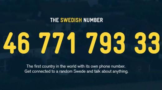 Schweden hat eine Telefonnummer!